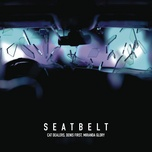 Nghe nhạc Mp3 Seatbelt (with Denis First) (Radio Edit) online miễn phí