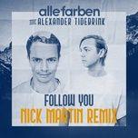 Tải nhạc Zing Follow You (Nick Martin Remix) miễn phí