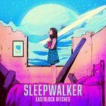 Nghe và tải nhạc Mp3 Sleepwalker trực tuyến