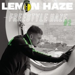 Tải bài hát Freestyle Haze #2 nhanh nhất về điện thoại