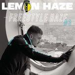 Download nhạc hot Freestyle Haze #3 nhanh nhất về điện thoại