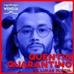 Download nhạc hay Quentin Quarantino miễn phí
