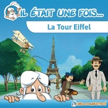 Tải nhạc Zing La tour Eiffel : Bienvenue en 1888 hot nhất về máy