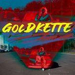 Nghe và tải nhạc Goldkette Mp3 miễn phí