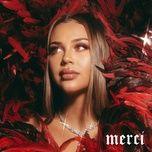 Nghe và tải nhạc hay Merci Mp3 miễn phí