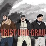 Tải bài hát Mp3 Trist & Grau miễn phí về điện thoại