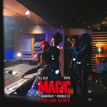 Download nhạc Magic (Star.One Remix) Mp3 về điện thoại