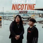 Nghe và tải nhạc Mp3 Nicotine online miễn phí