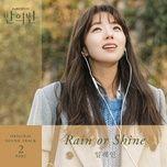 Nghe và tải nhạc Mp3 Rain Or Shine (A Piece Of Your Mind OST) online miễn phí