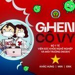 Tải nhạc Zing Ghen Cô Vy (English Version) miễn phí về điện thoại