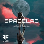 Tải bài hát Mp3 Spacelag về máy