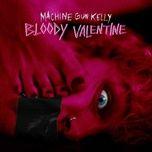 Download nhạc hot Bloody Valentine về điện thoại