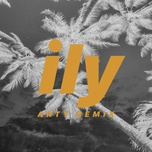 Nghe và tải nhạc hay Ily (I Love You Baby) (Arty Remix) miễn phí