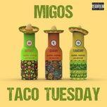 Tải nhạc Taco Tuesday chất lượng cao