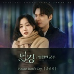 Download nhạc hay Please Don't Cry (The King: Eternal Monarch OST) Mp3 miễn phí