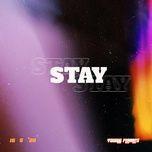 Download nhạc hay STAY (Chill Version) chất lượng cao