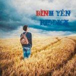Tải bài hát Bình Yên trực tuyến