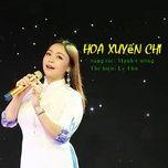 Tải nhạc Mp3 Hoa Xuyến Chi online miễn phí