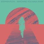 Tải bài hát Mp3 Watching You Walk Away online miễn phí