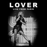 Download nhạc hot Lover (Live From Paris) trực tuyến miễn phí