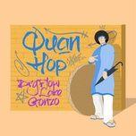 Tải bài hát Quan Hop Mp3 online