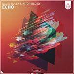 Download nhạc Mp3 Echo (Extended Mix) hot nhất về điện thoại