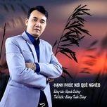 Download nhạc hot Hạnh Phúc Nơi Quê Nghèo Mp3