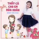 Download nhạc hay Thầy Cô Cho Em Mùa Xuân trực tuyến miễn phí