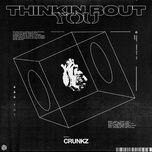 Tải bài hát Thinkin Bout You online miễn phí