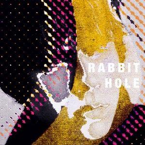Tải nhạc hay Rabbit Hole Mp3 online
