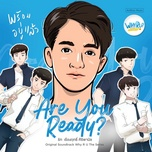 Tải nhạc Mp3 Are You Ready? (Why R U The Series OST) miễn phí
