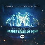 Download nhạc hot Harder State Of Mind Mp3 miễn phí