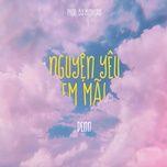 Download nhạc hay Nguyện Yêu Em Mãi (Prod. By Minhtan) Beat Mp3 về máy