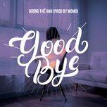Tải bài hát Mp3 Goodbye (Prod. By Momo) Beat hot nhất