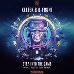 Tải bài hát Mp3 Step Into The Game (Official Intents Festival 2020 Anthem) online