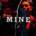 Download nhạc Mp3 Mine về điện thoại