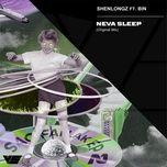 Tải nhạc Mp3 Neva Sleep (Original Mix) miễn phí về điện thoại