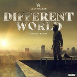 Tải bài hát Different World (NIVIRO Remix) hot nhất