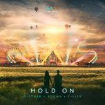 Download nhạc Hold On Mp3 miễn phí