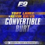 Tải nhạc Convertible Burt (From Road To Fast 9 Mixtape) Mp3