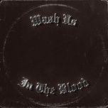 Nghe và tải nhạc Wash Us In The Blood Mp3 online