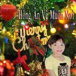 Nghe và tải nhạc hot Hồng Ân Về Muôn Nơi online
