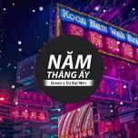 Download nhạc Mp3 Năm Tháng Ấy (DJ Đại Mèo Remix) hay nhất