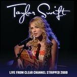 Bài hát Love Story (Live From Clear Channel Stripped 2008) miễn phí về máy