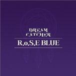 Tải nhạc hay R.o.S.E Blue online miễn phí