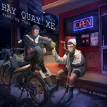 Nghe và tải nhạc Hãy Quay Xe Beat Mp3 miễn phí