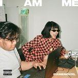 Nghe nhạc I AM ME chất lượng cao