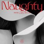 Nghe nhạc hay Naughty Mp3 hot nhất
