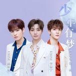 Nghe nhạc Thiếu Niên Hữu Mộng / 少年有梦 (Thư Sinh Xinh Đẹp OST) Mp3 online