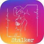Nghe nhạc hay Stalker Mp3 trực tuyến
